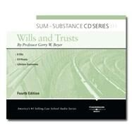 Sum and Substance Audio on Wills and Trusts, 4/E (CD)