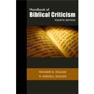 Handbook of Biblical Criticism by Soulen, Richard N.; Soulen, R. Kendall, 9780664235345