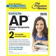Cracking the AP Human Geography Exam, 2015 Edition by PRINCETON REVIEW, 9780804125345