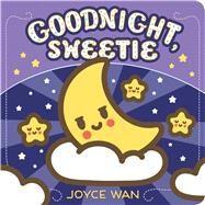 Good Night, Sweetie by Wan, Joyce, 9781338045345