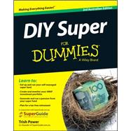 Diy Super for Dummies: Australian Edition by Power, Trish, 9780730315346
