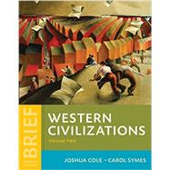 Western Civilizations by Cole, Joshua; Symes, Carol, 9780393265347