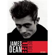 James Dean: Rebel Life by Howlett, John, 9780859655347