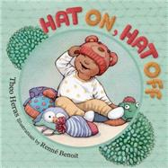 Hat On, Hat Off by Heras, Theo; Benoit, Renne, 9781927485347