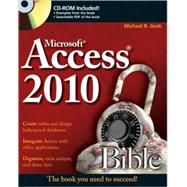 Access 2010 Bible by Groh, Michael R., 9780470475348