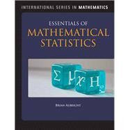 Essentials of Mathematical Statistics by Albright, Brian, 9781449685348