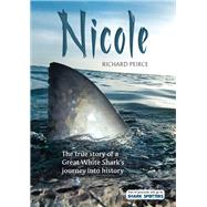Nicole by Peirce, Richard, 9781775845348