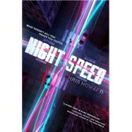 Night Speed by Howard, Chris, 9780062415349