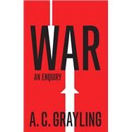 War by Grayling, A. C., 9780300175349