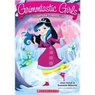 Snowflake Freezes Up (Grimmtastic Girls #7) by Holub, Joan; Williams, Suzanne, 9780545945349