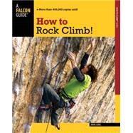 How to Rock Climb!, 5th by Long, John, 9780762755349