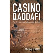 Casino Qaddafi by Tempest, Graham, 9780984515349
