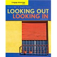 Cengage Advantage Books: Looking Out, Looking In by Adler, Ronald B.; Proctor II, Russell F., 9781305645349