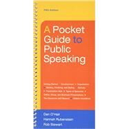 Pocket Guide to Public Speaking 5e & LaunchPad (Six Month Access) by O'Hair, Dan; Rubenstein, Hannah; Stewart, Rob, 9781319055349