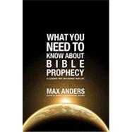 What To Do About...: What You Need To Know About Bible Prophecy by Unknown, 9781401675349