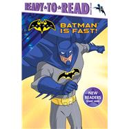 Batman Is Fast! by Testa, Maggie; Spaziante, Patrick, 9781481495349