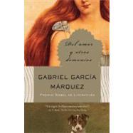 Del amor y otros demonios by GARCÍA MÁRQUEZ, GABRIEL, 9780307475350