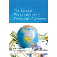 The Global Economy and Its Economic Systems by Gregory, Paul R.; Stuart, Robert C., 9781285055350
