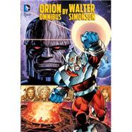 Orion by Walter Simonson Omnibus by SIMONSON, WALTERSIMONSON, WALTER, 9781401255350