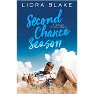 Second Chance Season by Blake, Liora, 9781501175350