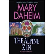 The Alpine Zen by Daheim, Mary, 9780345535351