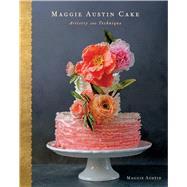 Maggie Austin Cake by Austin, Maggie; Headley, Kate, 9780544765351
