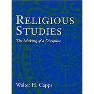 Religious Studies : The Making of a Disc...