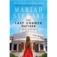 The Last Chance Matinee by Stewart, Mariah, 9781501165351