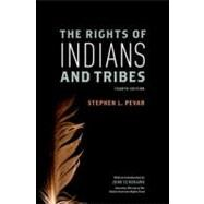 The Rights of Indians and Tribes by Pevar, Stephen L., 9780199795352
