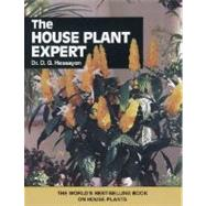 The House Plant Expert by Dr. D. G. Hessayon, 9780903505352