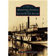 Maritime Olympia and South Puget Sound by Eldridge, Les; Hough, John W., 9781467125352