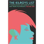 The Kilroys List by Feinberg, Annah; Kilroys; Vogel, Paula, 9781559365352