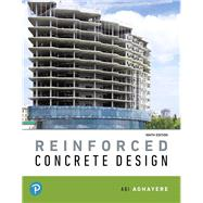 REINFORCED CONCRETE DESIGN by Aghayere, Abi O., 9780134715353