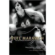 Pete Maravich: The Definitive Biography of Pistol Pete by Federman, Wayne, 9781589975354