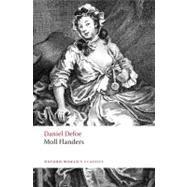 Moll Flanders by Defoe, Daniel; Starr, G. A.; Bree, Linda, 9780192805355