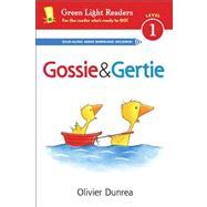 Gossie & Gertie by Dunrea, Olivier, 9780544105355