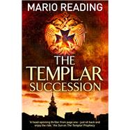 The Templar Succession by Reading, Mario, 9781782395355