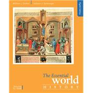 The Essential World History, Volume I: To 1800 by Duiker, William J.; Spielvogel, Jackson J., 9781305645356