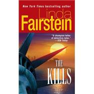 The Kills by Fairstein, Linda, 9781501115356