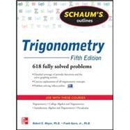 Schaum's Outline of Trigonometry, 5th Edition 618 Solved Problems + 20 Videos by Moyer, Robert; Ayres, Frank, 9780071795357