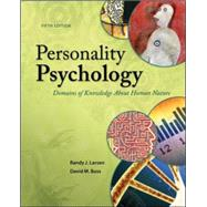 Personality Psychology: Domains of Knowledge About Human Nature by Larsen, Randy; Buss, David, 9780078035357