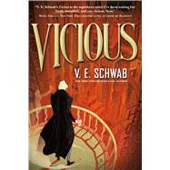 Vicious by Schwab, V. E., 9780765335357
