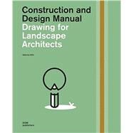 Drawing for Landscape Architects by Wilk, Sabrina, 9783869225357