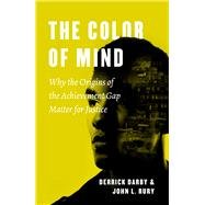 The Color of Mind by Darby, Derrick; Rury, John L., 9780226525358