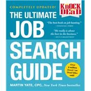 Knock 'em Dead The Ultimate Job Search Guide by Yate, Martin, 9781507205358