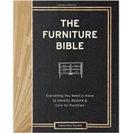 The Furniture Bible: Everything You Need to Know to Identify, Restore & Care for Furniture by Pourny, Christophe; Renzi, Jen (CON); Stewart, Martha, 9781579655358