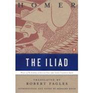 The Iliad by Homer (Author); Fagles, Robert (Translator); Knox, Bernard (Introduction by), 9780140275360
