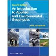 An Introduction to Applied and Environmental Geophysics by Reynolds, John M., 9780471485360