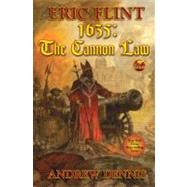 1635: Cannon Law by Flint, Eric; Dennis, Andrew, 9781416555360
