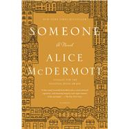 Someone A Novel by McDermott, Alice, 9781250055361